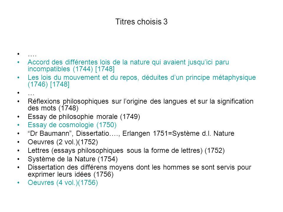 Titres choisis 3 …. Accord des différentes lois de la nature qui avaient jusqu'ici paru incompatibles (1744) [1748]